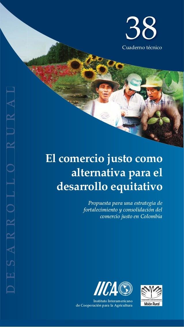 38                                 Cuaderno técnicoEl comercio justo como     alternativa para el  desarrollo equitativo  ...