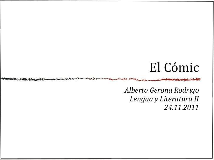 El cómic. Lengua y Literatura Infantil y Juvenil.