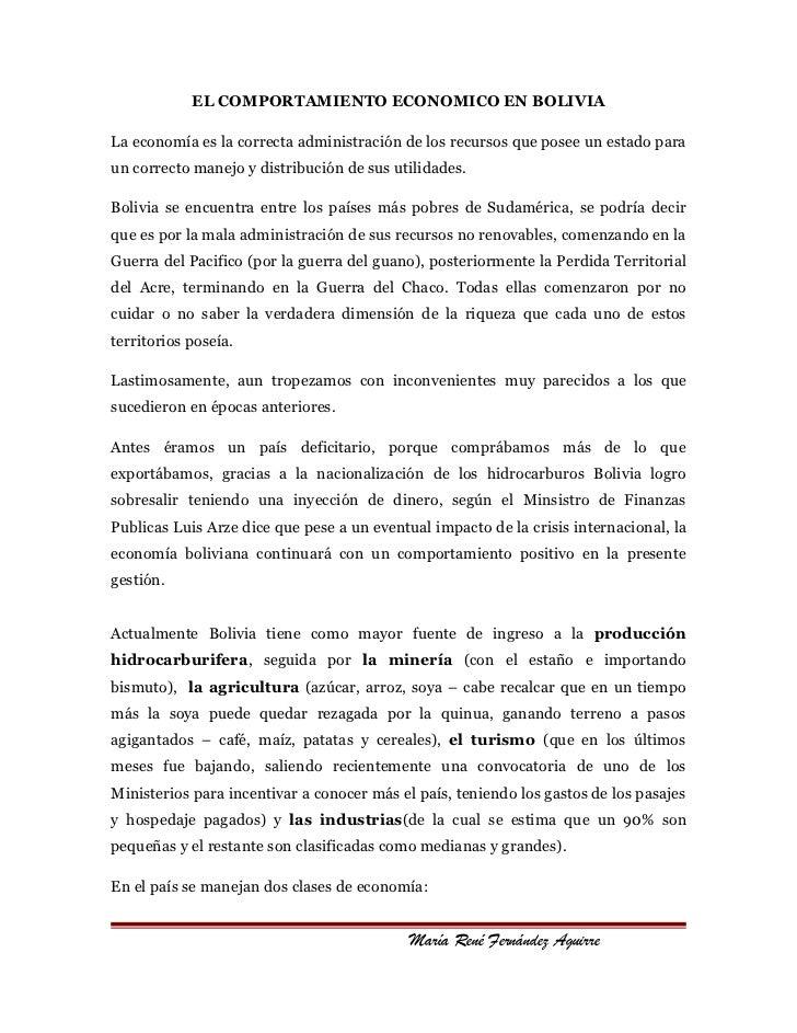 EL COMPORTAMIENTO ECONOMICO EN BOLIVIALa economía es la correcta administración de los recursos que posee un estado paraun...