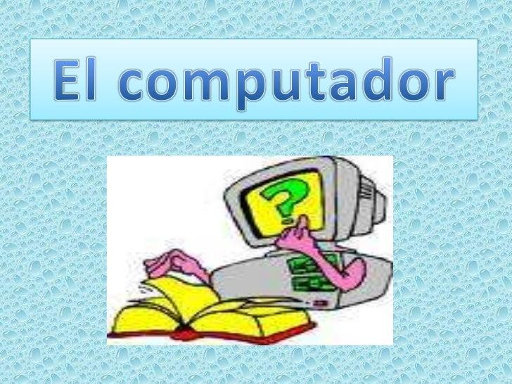 El computador<br />