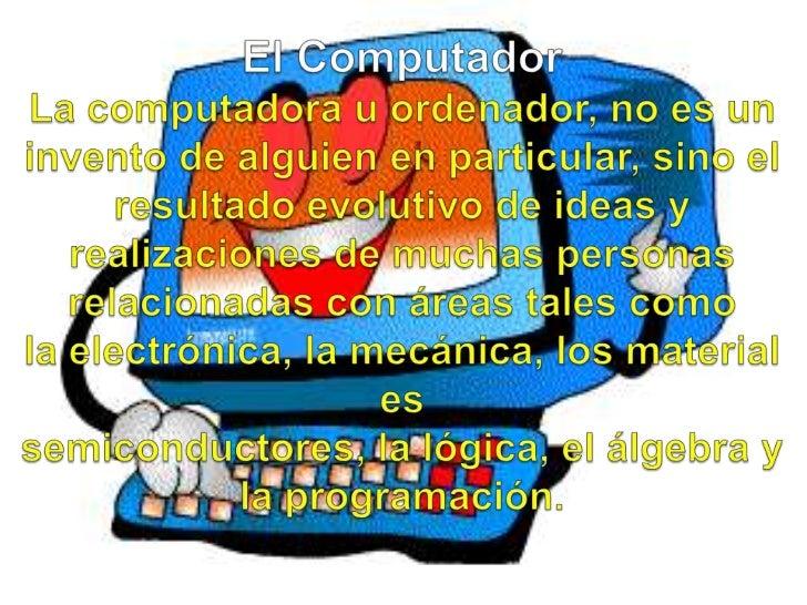 Las primeras computadoraseran              verdaderosgigantes, como la ENIAC. Lassiglasde ENIAC corresponden aElectronic  ...