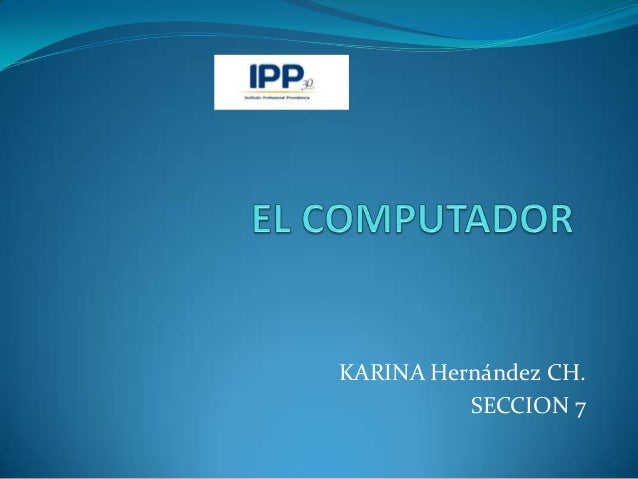 KARINA Hernández CH.          SECCION 7