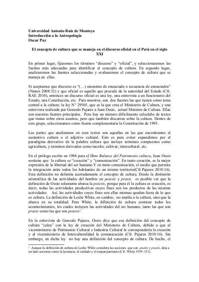 Universidad Antonio Ruiz de Montoya Introducción a la Antropología Oscar Paz El concepto de cultura que se maneja en el di...