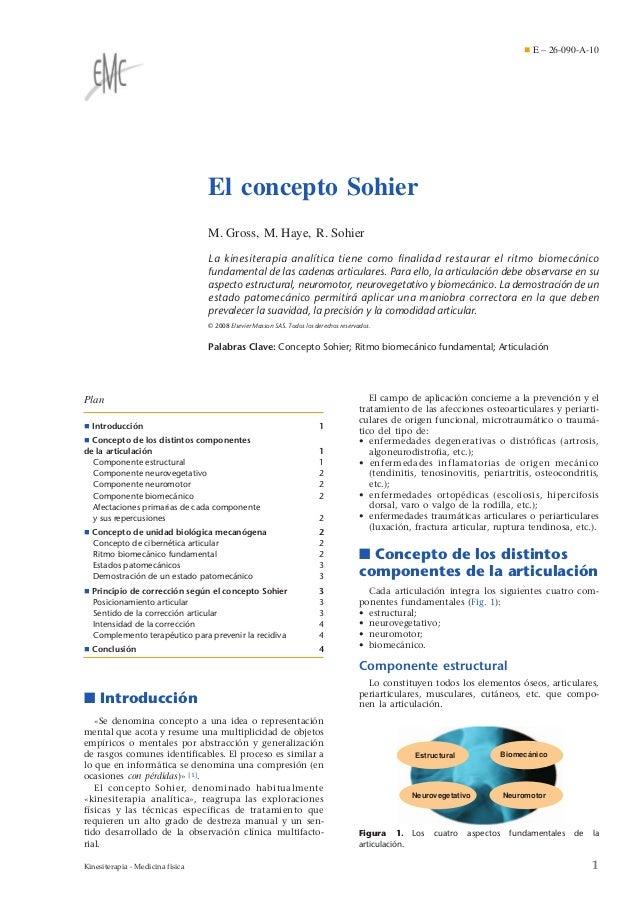 ¶ E – 26-090-A-10  El concepto Sohier M. Gross, M. Haye, R. Sohier La kinesiterapia analítica tiene como finalidad restaura...