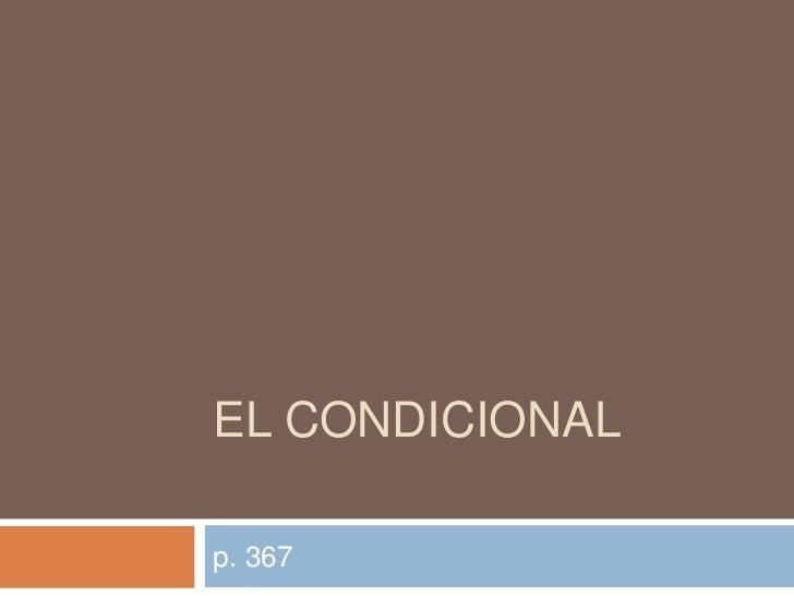 EL CONDICIONALp. 367