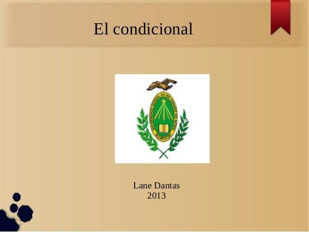 El condicional Lane Dantas 2013