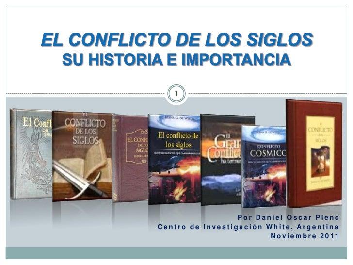 1                  Por Daniel Oscar PlencCentro de Investigación White, Argentina                         N o v i e m b r ...