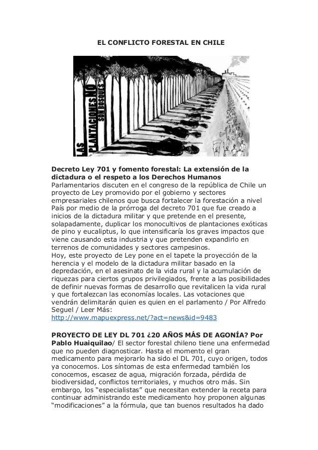 EL CONFLICTO FORESTAL EN CHILEDecreto Ley 701 y fomento forestal: La extensión de ladictadura o el respeto a los Derechos ...
