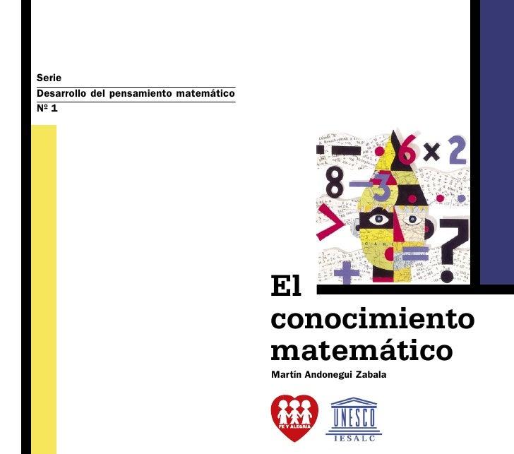 Serie Desarrollo del pensamiento matemático Nº 1                                             El                           ...