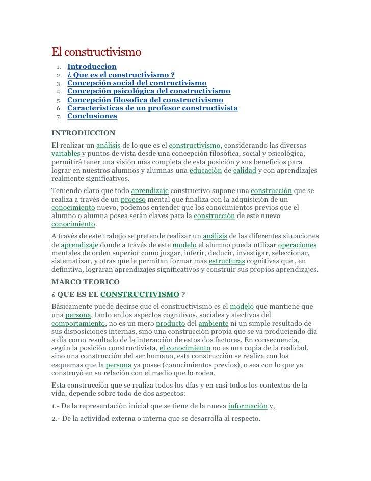 El constructivismo<br />Introduccion <br />¿ Que es el constructivismo ? <br />Concepción social del contructivismo <br />...