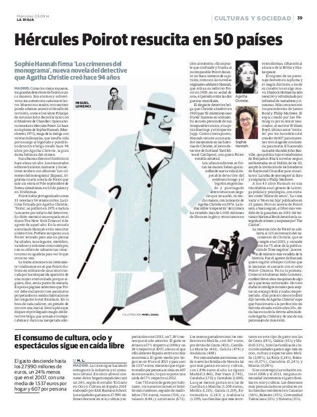 Miércoles 03.09.14 39  LA RIOJA CULTURAS Y SOCIEDAD  Hércules Poirot resucita en 50 países  MADRID.Comolos viejos roqueros...
