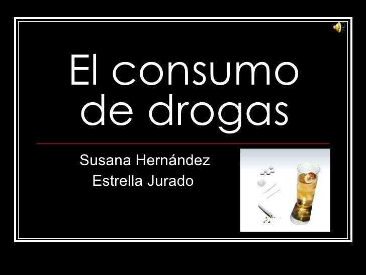 El consumo de drogas