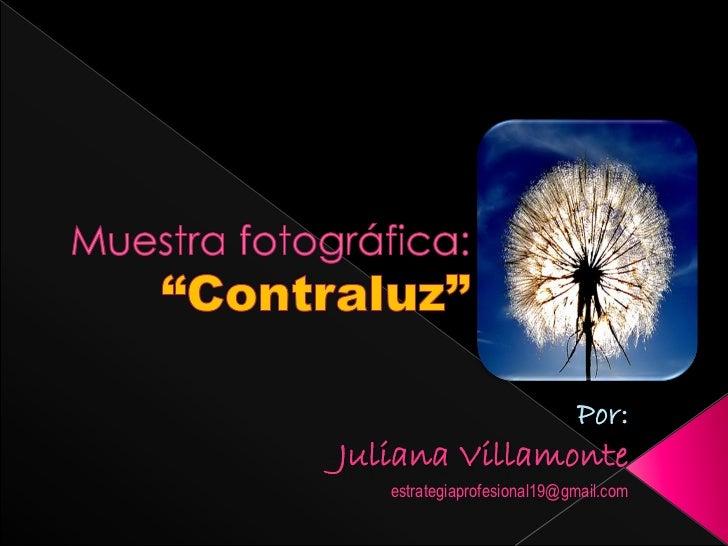 Por:Juliana Villamonte   estrategiaprofesional19@gmail.com