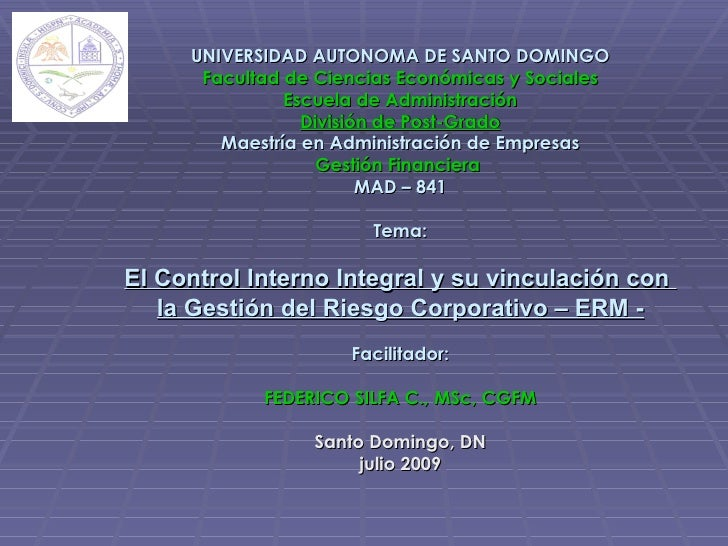 UNIVERSIDAD AUTONOMA DE SANTO DOMINGO       Facultad de Ciencias Económicas y Sociales                Escuela de Administr...
