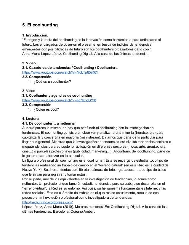 "5.Elcoolhunting  1.Introducción. ""Elorigenylametadelcoolhuntingeslainnovacióncomoherramientaparaanticip..."