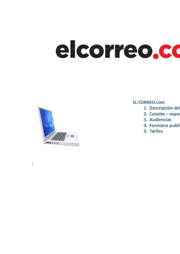 ELCORREO.com         1.Descripcióndelportal,secciones                    p        p      ,         2.Canales– es...