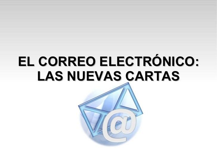 EL CORREO ELECTRÓNICO: LAS NUEVAS CARTAS