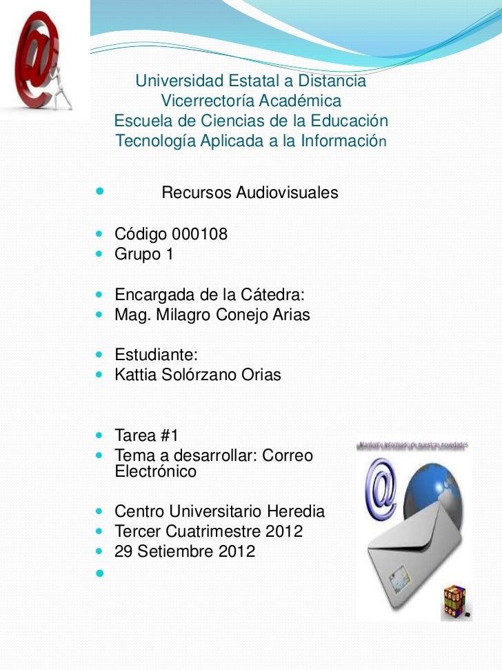 Universidad Estatal a Distancia         Vicerrectoría Académica    Escuela de Ciencias de la Educación    Tecnología Aplic...