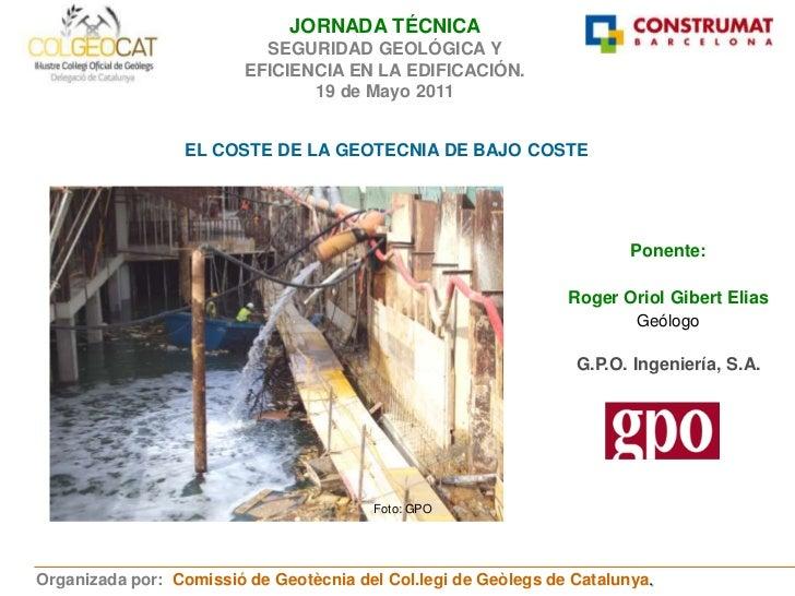 El Coste De La Geotecnia De Bajo Coste (R.Gibert)
