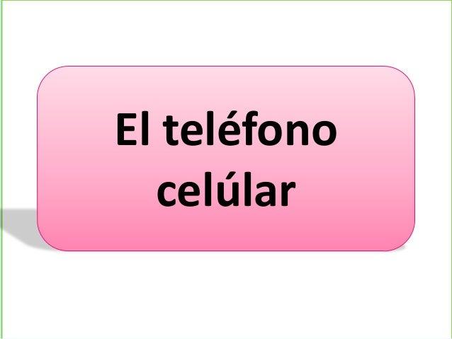 El teléfonocelúlar