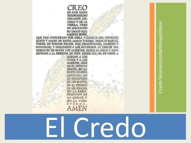 CredoNicenoconstantinopolitano El Credo