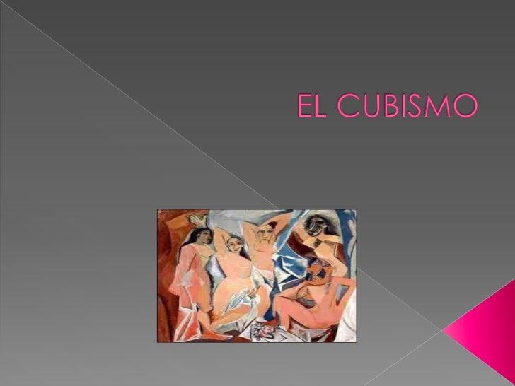  Los principales autores de esta corriente  son Picasso y Braque, los orígenes del  cubismo giran entorno a 1907, fecha e...
