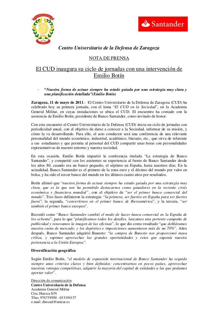 Centro Universitario de la Defensa de Zaragoza                                     NOTA DE PRENSA  El CUD inaugura su cicl...