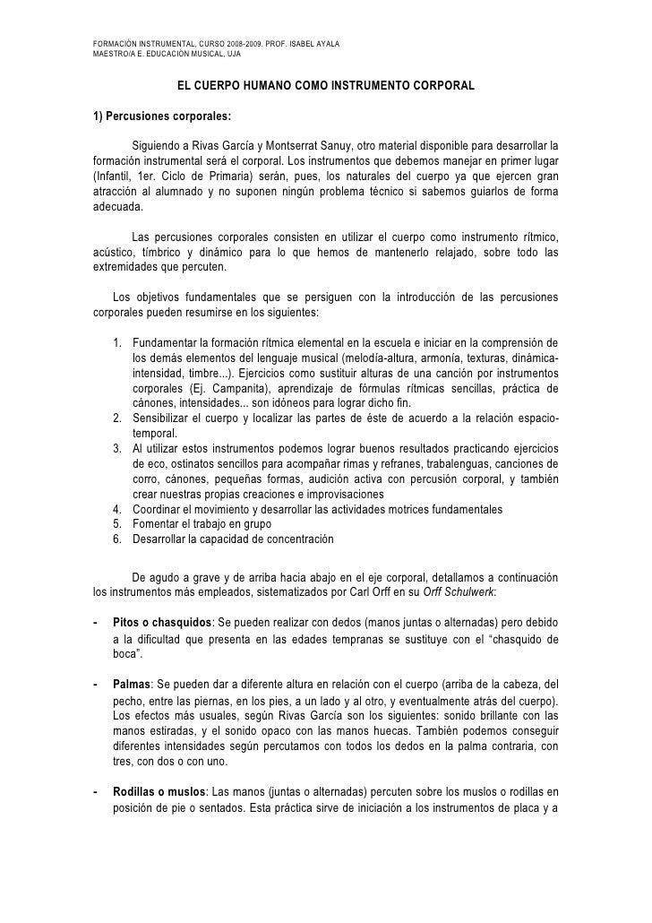 FORMACIÓN INSTRUMENTAL, CURSO 2008-2009. PROF. ISABEL AYALAMAESTRO/A E. EDUCACIÓN MUSICAL, UJA                    EL CUERP...