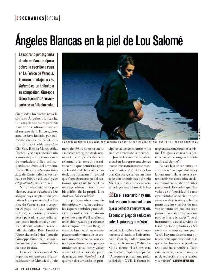 ESCENARIOS ÓPERAÁngeles Blancas en la piel de Lou Salomé     La soprano protagoniza     desde mañana la ópera     sobre la...