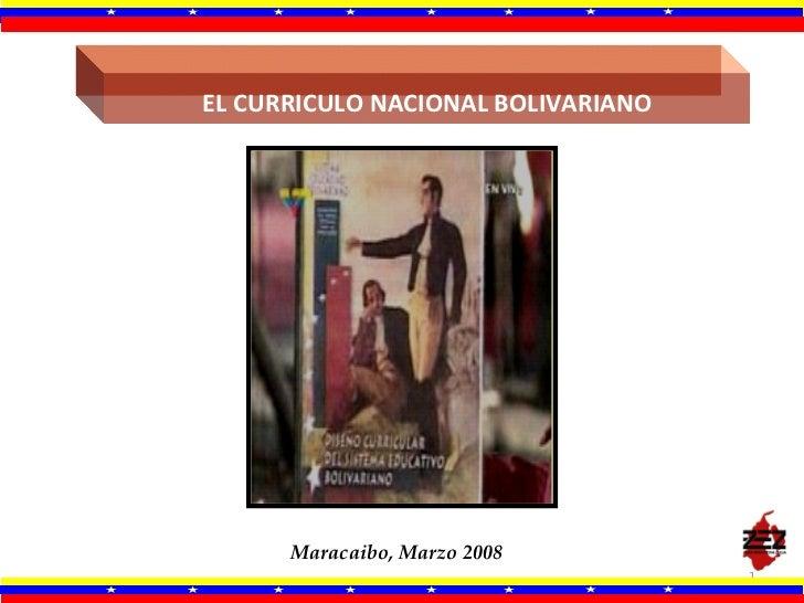 El Curriculo Nacional Bolivariano