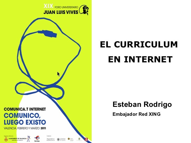 EL CURRICULUM EN INTERNET  Esteban Rodrigo  Embajador Red XING