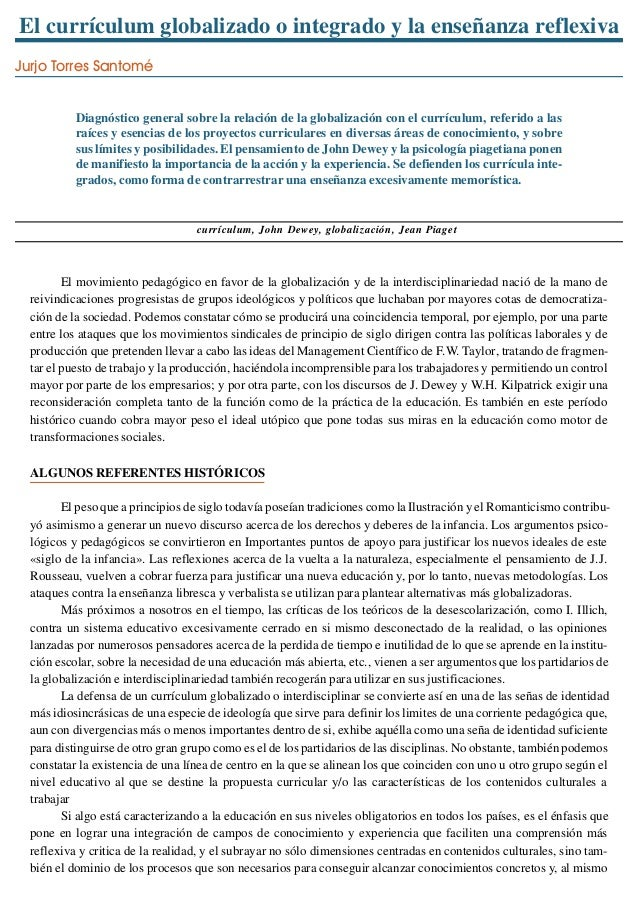 El currículum globalizado o integrado y la enseñanza reflexiva Jurjo Torres Santomé Diagnóstico general sobre la relación ...