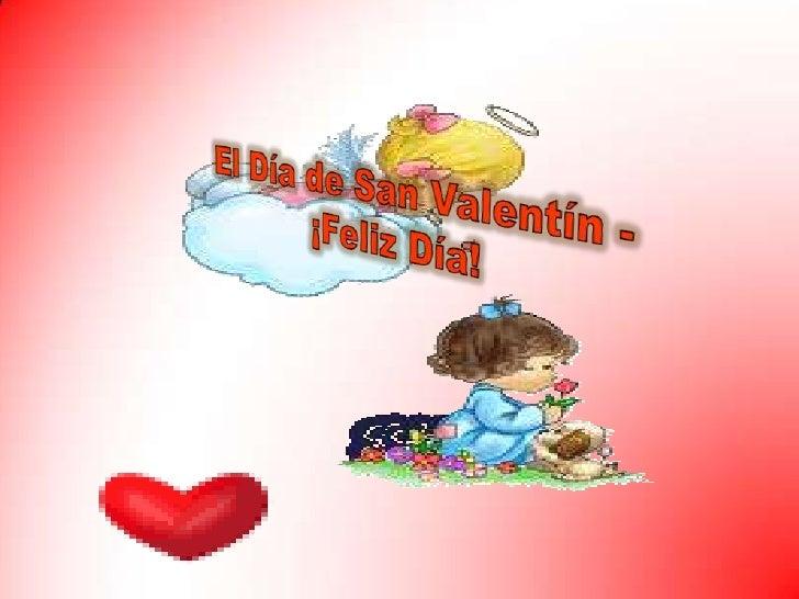 El Día de San Valentín - ¡Feliz Día!<br />