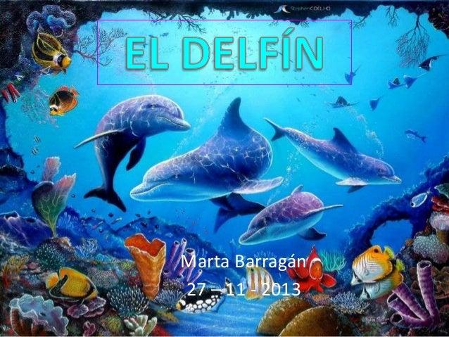 Marta Barragán 27 – 11 - 2013