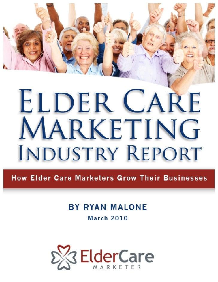 Elder Care Marketing Industry Report