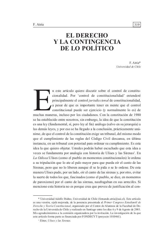 319 E n este artículo quiero discutir sobre el control de constitu- cionalidad. Por 'control de constitucionalidad' entend...