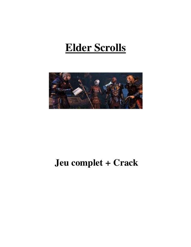 Elder Scrolls Jeu complet + Crack