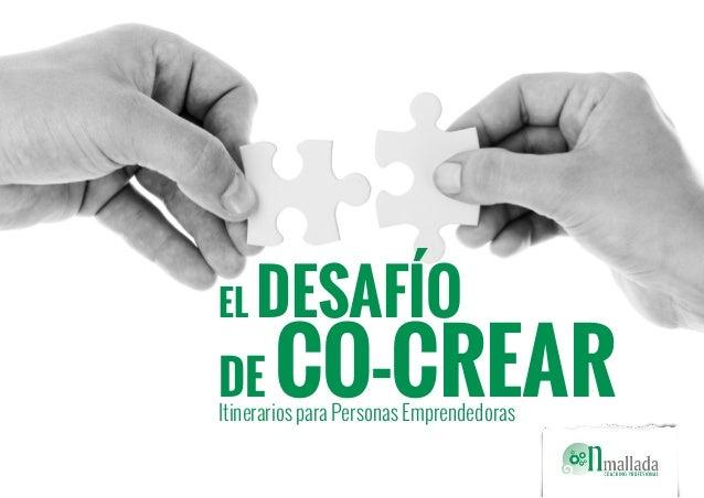 el DESAFÍO de CO-CREARItinerarios para Personas Emprendedoras