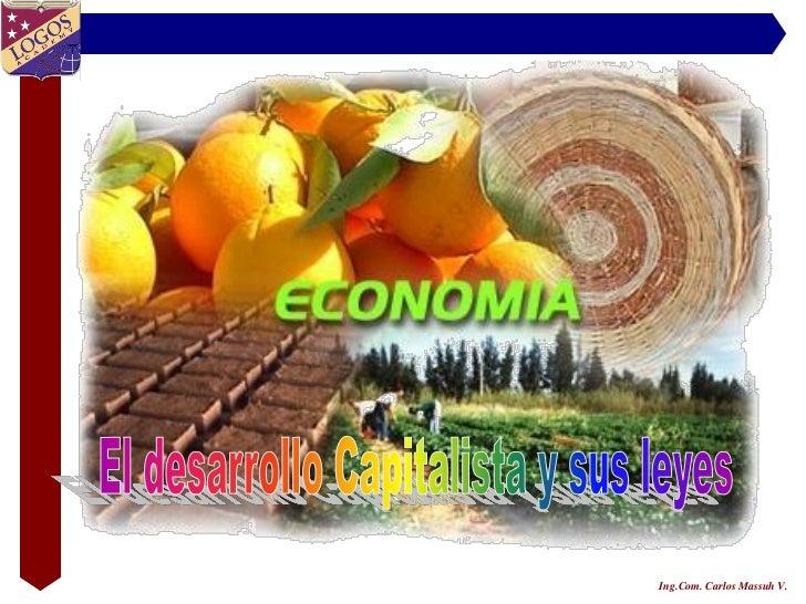 El Desarrollo Capitalista Y Sus Leyes