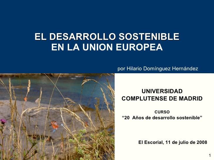 El desarrollo sostenible en la union europea