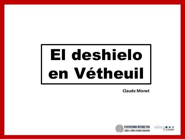 El deshielo en Vétheuil Claude Monet