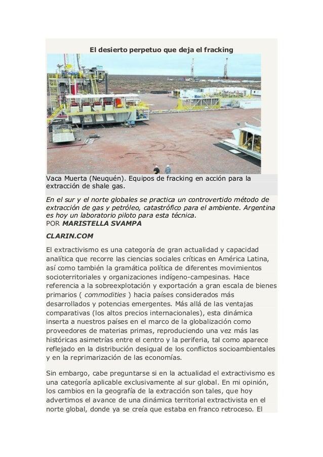 El desierto perpetuo que deja el fracking Vaca Muerta (Neuquén). Equipos de fracking en acción para la extracción de shale...