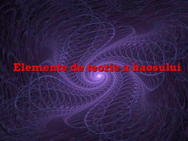 Elemente de teorie a haosului