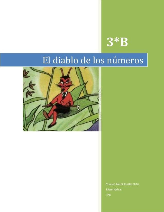 3*BEl diablo de los números               Yunuen Alelhi Rosales Ortiz               Matemáticas               3*B