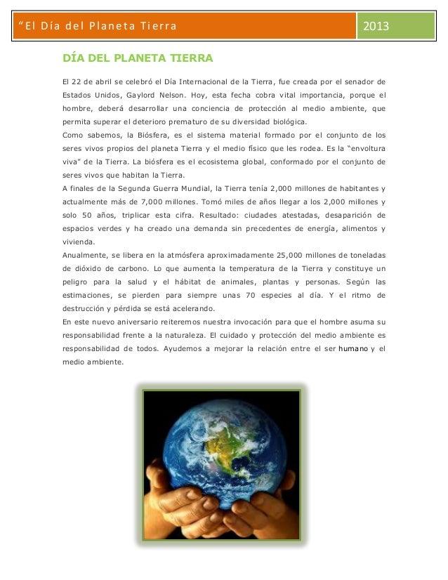 """""""""""El Día del Planeta Tierra 2013 DÍA DEL PLANETA TIERRA El 22 de abril se celebró el Día Internacional de la Tierra, fue c..."""