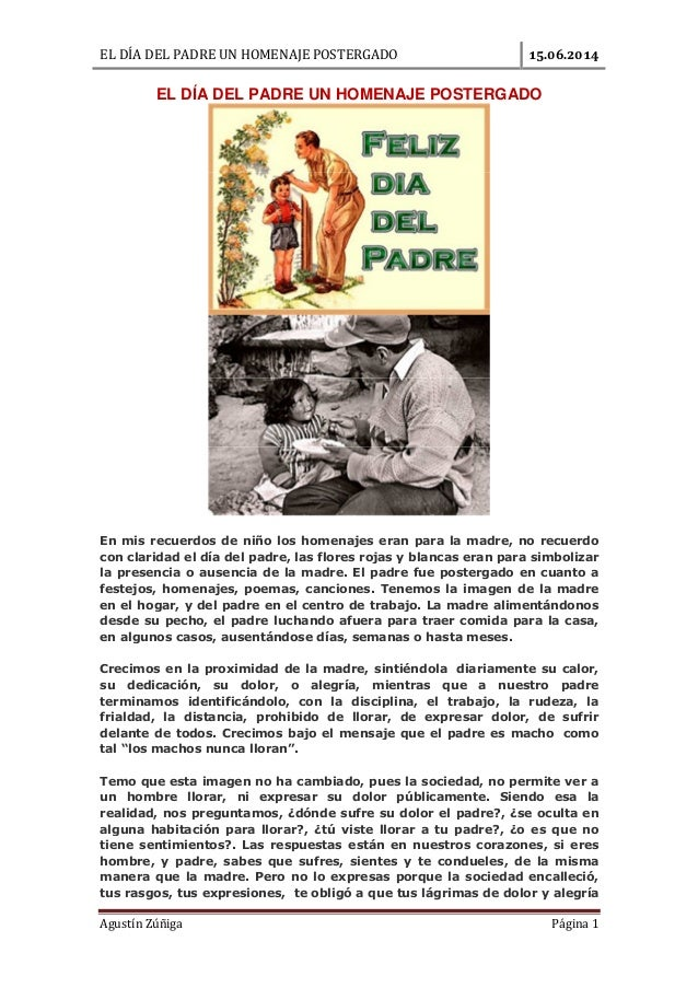 EL DÍA DEL PADRE UN HOMENAJE POSTERGADO . . Agustín Zúñiga Página 1 EL DÍA DEL PADRE UN HOMENAJE POSTERGADO En mis recuerd...
