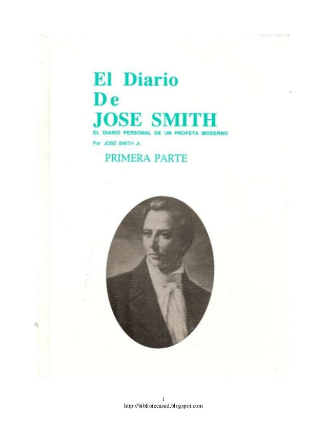 El diario de jose smith   primera parte