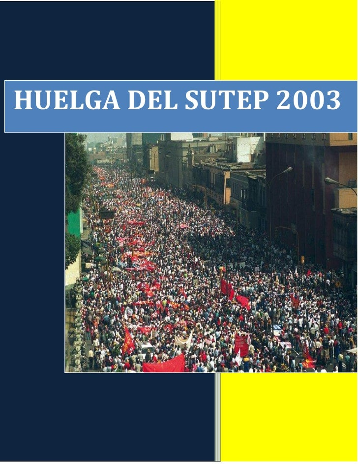 HUELGA DEL SUTEP 2003           A LOS MAESTROS              DEL PERÚ                 JOSE URVIOLA CORZO