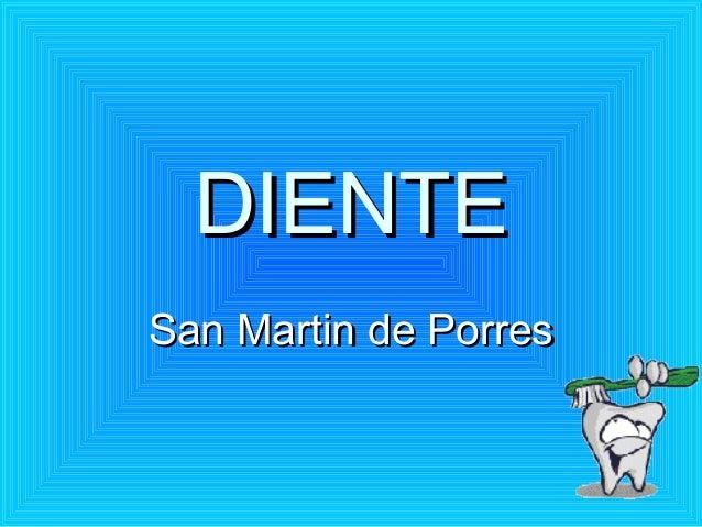 DIENTESan Martin de Porres