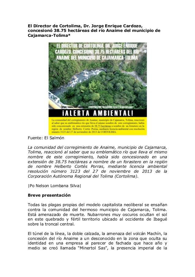 El Director de Cortolima, concesionó 38.75 hectáreas del río Anaime del municipio de Cajamarca-Tolima*